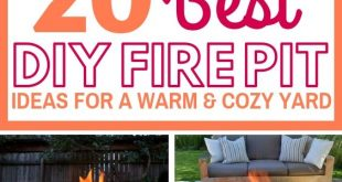 20 Amazing DIY Fire Pit Ideas For A Warm And Romantic Yard
